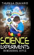 Science Experiments: Homeschool Style
