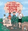 Wildest Race Ever The Story of the 1904 Olympic Marathon