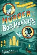 Wells & Wong 01 Murder Is Bad Manners