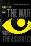 War Against the Assholes