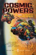Cosmic Powers A Saga Anthology of Far Away Galaxies
