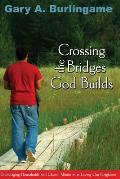Crossing the Bridges God Builds: Encouraging Households and Church Ministries in Loving Our Neighbors