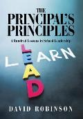 The Principal's Principles: A Hundred Lessons in School Leadership
