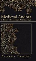 Medieval Andhra: A Socio-Historical Perspective