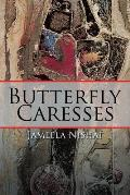 Butterfly Caresses