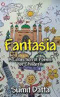 Fantasia: A Collection of Poems for Children
