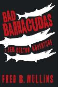 Bad Barracudas: A Jeb Colton Adventure