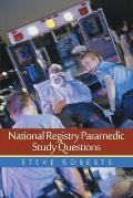 National Registry Paramedic Study Questions