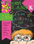 Front of the Class, Grade K
