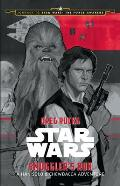 Smugglers Run: A Han Solo Adventure (Journey to Star Wars: The Force Awakens)