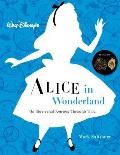 Walt Disneys Alice in Wonderland An Illustrated Journey Through Time