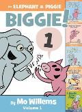 An Elephant and Piggie Biggie