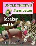 Monkey and Ocelot