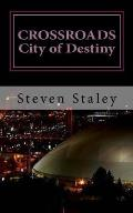Crossroads City of Destiny