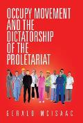 Occupy Movement and the Dictatorship of the Proletariat