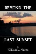 Beyond the Last Sunset