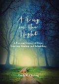 A Song in the Night: A Personal Journey of Hope: Grieving, Healing and Rebuilding