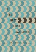 Do the Next Thing: A Manual on Dealing with the Fear of Cancer