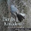 Birds of the Kingdom: My Journey with God and Birds