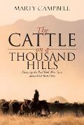 The Cattle on a Thousand Hills: Knowing the Real God Who Cares about Our Real Lives