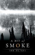 A Bit of Smoke