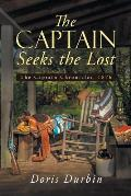 The Captain Seeks the Lost: The Captain Chronicles, 1876