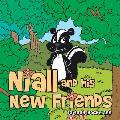 Niall and His New Friends