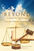 Beyond Tithes and Offerings: I Am the God of Recompense
