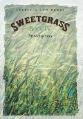 Sweetgrass: Book IV: Sweetgrass