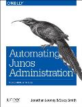 Automating Junos Administration Doing More with Less