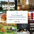 New England's Colonial Inns & Taverns: Centuries of Yankee Fare and Hospitality