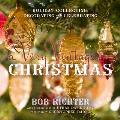 A Very Vintage Christmas: Holiday Collecting, Decorating and Celebrating
