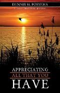 Appreciating All That You Have: A Daily Gratitude Journal