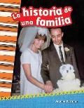 La Historia de Una Familia (a Family's Story) (Spanish Version) (Grade 2)