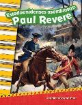 Estadounidenses Asombrosos: Paul Revere (Amazing Americans: Paul Revere) (Spanish Version) (Grade 2)