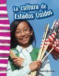 La Cultura de Estados Unidos (American Culture) (Spanish Version) (Grade 3)