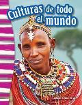 Culturas de Todo El Mundo (Cultures Around the World) (Spanish Version) (Grade 3)