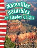 Maravillas Naturales de Estados Unidos (America's Natural Landmarks) (Spanish Version) (Grade 3)
