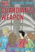 The Guardian's Weapon