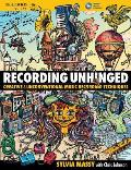 Recording Unhinged Creative &...