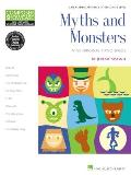 Myths and Monsters: Hal Leonard Student Piano Library Composer Showcase Series Late Elementary/Early Intermediate Level
