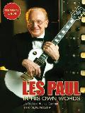 Les Paul: In His Own Words, Centennial Edition