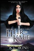 Rise of the Temple Gods: Heir to Kale