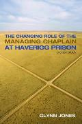 The Changing Role of the Managing Chaplain at Haverigg Prison