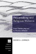 Peacemaking and Religious Violence