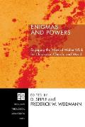 Enigmas and Powers