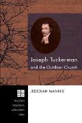 Joseph Tuckerman and the Outdoor Church
