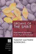 Groans of the Spirit