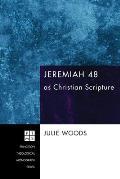 Jeremiah 48 as Christian Scripture
