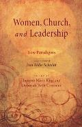 Women, Church, and Leadership: New Paradigms